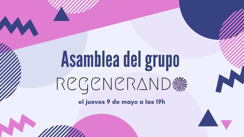 Asamblea de REGENERANDO el 9 de mayo